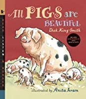 All Pigs Are Beautiful with Audio: Read, Listen, & Wonder