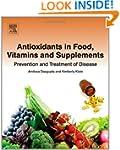 Antioxidants in Food, Vitamins and Su...