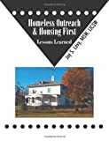 img - for Homeless Outreach & Housing First: Lessons Learned book / textbook / text book