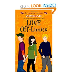 Love Off-Limits (Romantic Comedies (Mass Market)) Whitney Lyles