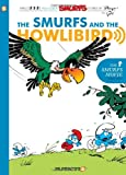 The Smurfs #6: The Smurfs and the Howlibird (The Smurfs Graphic Novels)