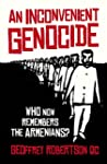 An Inconvenient Genocide: Who Now Rem...