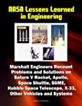 NASA Lessons Learned in Engineering:...