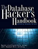 img - for The Database Hacker's Handbook: Defending Database Servers book / textbook / text book