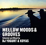MELLOW MOODS&GROOVES