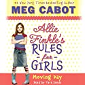 Moving Day: Allie Finkle's Rules for Girls, Book 1 (       UNABRIDGED) by Meg Cabot Narrated by Tara Sands