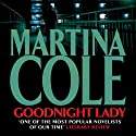 Goodnight Lady Audiobook by Martina Cole Narrated by Annie Aldington