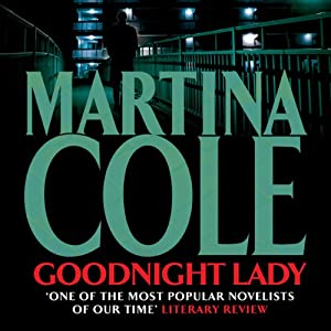 Goodnight Lady | [Martina Cole]