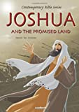 Joshua & the Promised Land (Contemporary Bible)