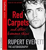 Rupert Everett Red Carpets And Other Banana Skins