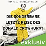 Die sonderbare letzte Reise des Donald Crowhurst   Ron Hall,Nicholas Tomalin