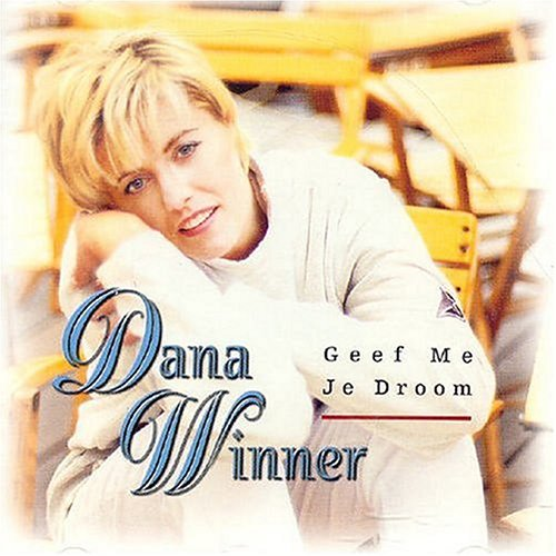 Dana Winner - Geef Me Je Droom - Zortam Music