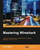img - for Mastering Wireshark book / textbook / text book