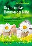 Oxytocin, das Hormon der N�he: Gesund...