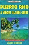 Puerto Rico & Virgin Islands Guide: T...