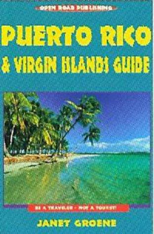 Puerto Rico & Virgin Islands Guide: Third Edition