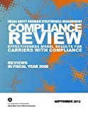 img - for FMCSA Safety Program Effectiveness Measurement: Compliance Review Effectiveness Model Results for Carriers with Compliance Reviews in FY 2008 book / textbook / text book