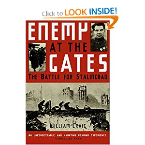 Enemy at the Gates: The Battle for Stalingrad William Craig
