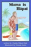 Mama is Hapai