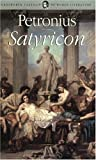 The Satyricon (1840221100) by Petronius