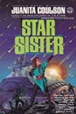Star Sister (0345365224) by Coulson, Juanita