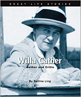 writer cather From award-winning author amy ehrlich comes an illustrated biography that brings willa cather to life for young readers from leaving her native virginia to her fame.