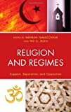 img - for Religion and Regimes: Support, Separation, and Opposition book / textbook / text book