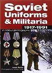 Soviet Uniforms & Militaria 1917 - 19...