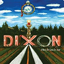 Dixon Audiobook by Linda St. John Narrated by Devika K.