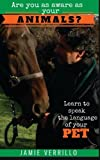 img - for Are you as aware as your animals?: Learn to speak the language of your pets book / textbook / text book
