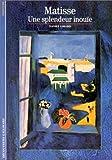Matisse : Une splendeur inou�e par Girard