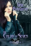 The Color of Seven (Dark Book 1)
