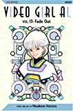 Video Girl AI, Vol. 13: Fade Out (1591163080) by Katsura, Masakazu