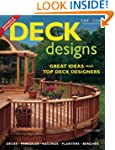 Deck Designs: Plus Pergolas, Railings...