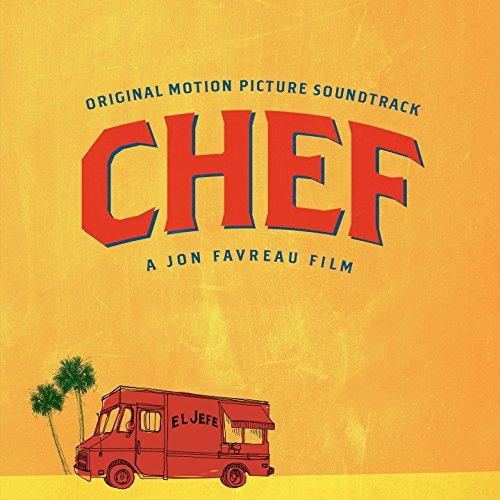 Chef : Bande originale du film de Jon Favreau