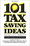 img - for 101 Tax Saving Ideas, Sixth Edition book / textbook / text book