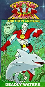 Captain Planet and the Planeteers: Deadly Waters [VHS]