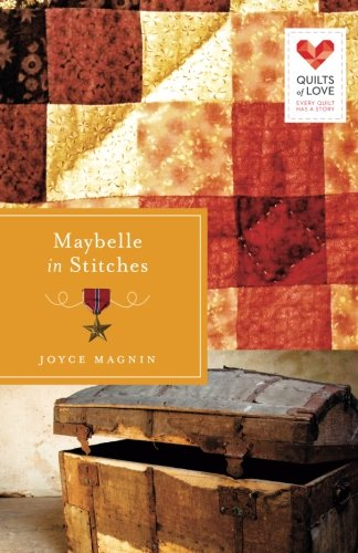 Image of Maybelle in Stitches: Quilts of Love Series