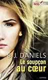 Le soup�on au coeur : T2 - Beartooth Mountain par Daniels