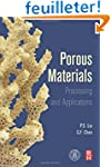 Porous Materials: Processing and Appl...