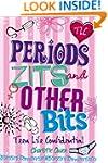 Teen Life Confidential: Periods, Zits...