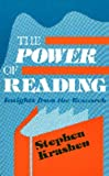 The Power of Reading: Insights from the Research (1563080060) by Stephen D. Krashen