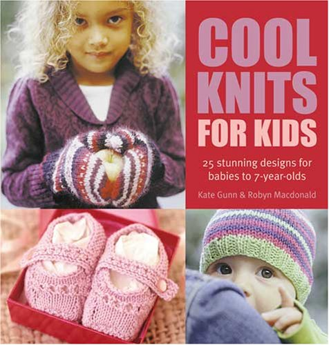 Cool Knits For Kids ($19.99) Info ›Buy ›. For more information about this