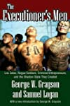 The Executioner's Men: Los Zetas, Rog...