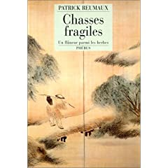 Chasses fragiles - Patrick Reumaux