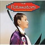 The Potawatomi (Native Peoples)