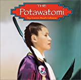 img - for The Potawatomi (Native Peoples) book / textbook / text book