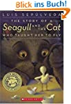 The Story of a Seagull and the Cat Wh...