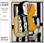 Fernand Leger Catalogue Raisonne De l...