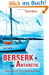Berserk in the Antarctic - Sailing to...